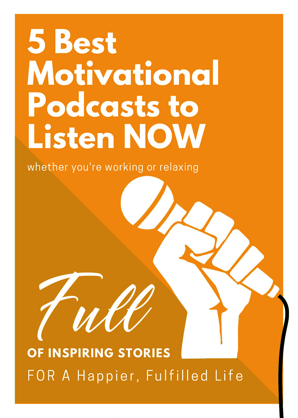5 Best Motivational Podcasts